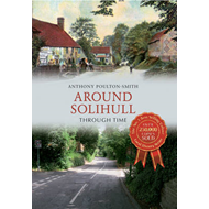 Around Solihull Through Time (BOK)
