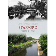 Stafford Through Time (BOK)