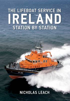 The Lifeboat Service in Ireland: Station by Station (BOK)