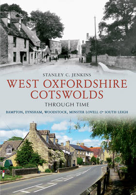 West Oxfordshire Cotswolds Through Time (BOK)