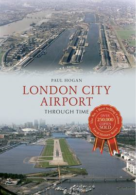 London City Airport Through Time (BOK)