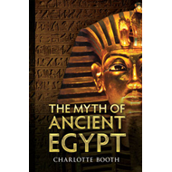 The Myth of Ancient Egypt (BOK)