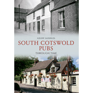 South Cotswold Pubs Through Time (BOK)