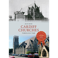 Cardiff Churches Through Time (BOK)