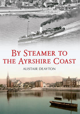 By Steamer to the Ayrshire Coast (BOK)