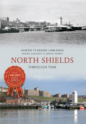 North Shields Through Time (BOK)