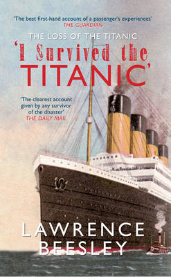 The Loss of the Titanic: 'I Survived the Titanic' (BOK)