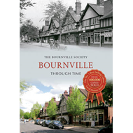 Bournville Through Time (BOK)