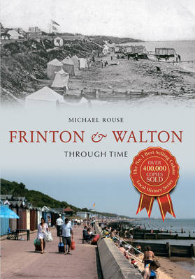 Frinton & Walton Through Time (BOK)