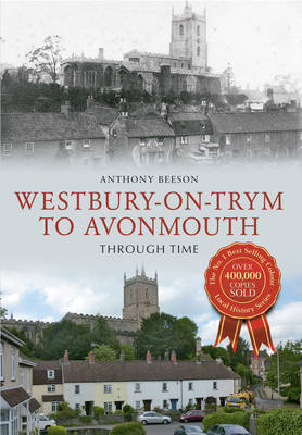 Westbury on Tryn to Avonmouth Through Time (BOK)