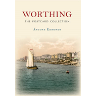 Worthing: The Postcard Collection (BOK)