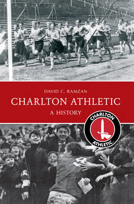 Charlton Athletic a History (BOK)