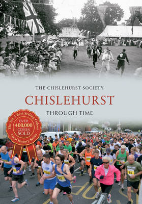 Chislehurst Through Time (BOK)