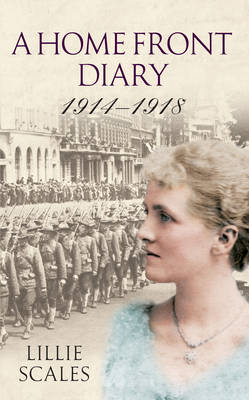 Home Front Diary 1914-1918 (BOK)