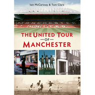 The United Tour of Manchester (BOK)