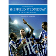 Sheffield Wednesday a Pictorial History (BOK)