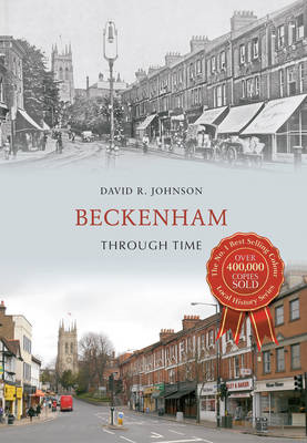 Beckenham Through Time (BOK)