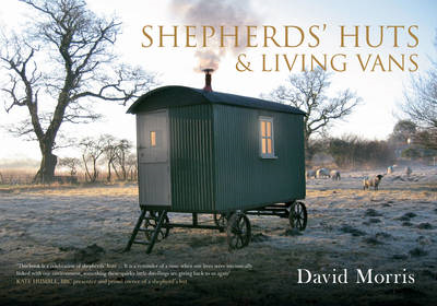 Shepherds' Huts & Living Vans (BOK)