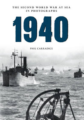 1940 the Second World War at Sea in Photographs (BOK)
