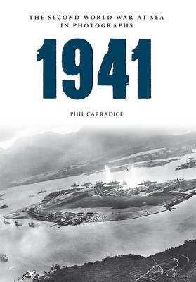 1941 the Second World War at Sea in Photographs (BOK)