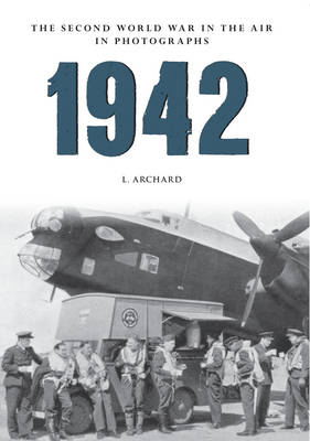 1942 the Second World War in the Air in Photographs (BOK)