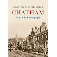 Chatham from Old Photographs (BOK)