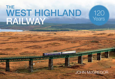 West Highland Railway 120 Years (BOK)