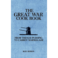 Great War Cook Book (BOK)