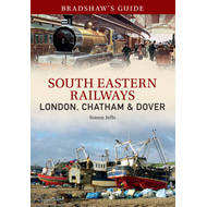 Bradshaw's Guide South East Railways: London, Chatham & Dover: Part 4 (BOK)