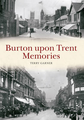 Burton Upon Trent Memories (BOK)