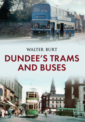 Dundee's Trams and Buses (BOK)