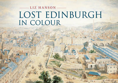 Lost Edinburgh in Colour (BOK)