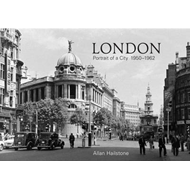 London Portrait of a City 1950-1962 (BOK)