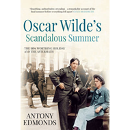Oscar Wilde's Scandalous Summer (BOK)