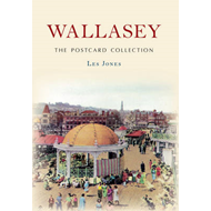 Wallasey the Postcard Collection (BOK)