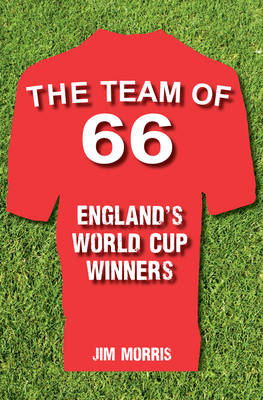 Team of '66 England's World Cup Winners (BOK)