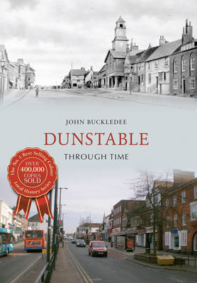 Dunstable Through Time (BOK)