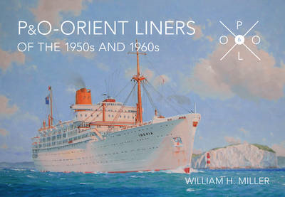 P & O Orient Liners of the 1950s and 1960s (BOK)