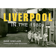 Liverpool in the 1980s (BOK)