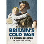 Britain's Cold War (BOK)