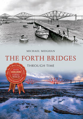 Forth Bridges Through Time (BOK)
