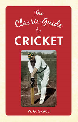 Classic Guide to Cricket (BOK)
