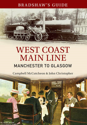 Bradshaw's Guide: West Coast Main Line (BOK)