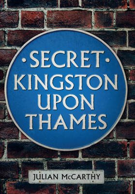 Secret Kingston Upon Thames (BOK)