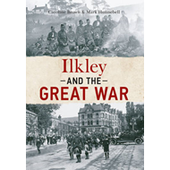 Ilkley & the Great War (BOK)