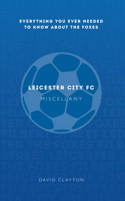 Leicester City FC Miscellany (BOK)