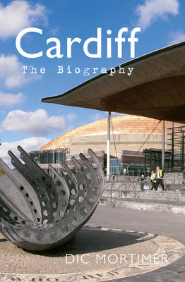 Cardiff The Biography (BOK)
