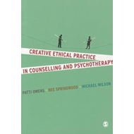 Creative Ethical Practice in Counselling & Psychotherapy (BOK)