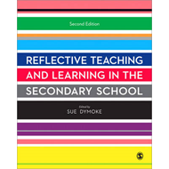 Reflective Teaching and Learning in the Secondary School (BOK)