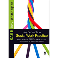 Key Concepts in Social Work Practice (BOK)